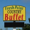 Fresh Point Country Buffet