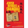 Jewish Refugees in Shanghai